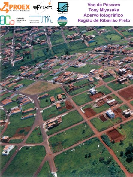 Exposição : O Voo de pássaro: Ribeirão Preto de 1990 a 2004 – Tony Miyasaka